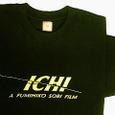 映画『ICHI』のTシャツ